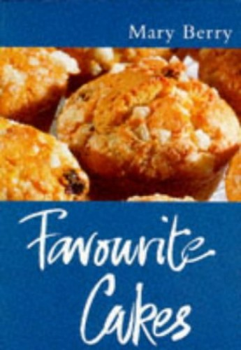 Favourite Cakes By Mary Berry