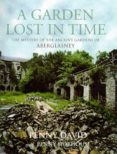 A Garden Lost In Time By Penny David