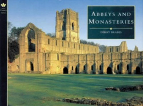 Abbeys and Monasteries By Derry Brabbs