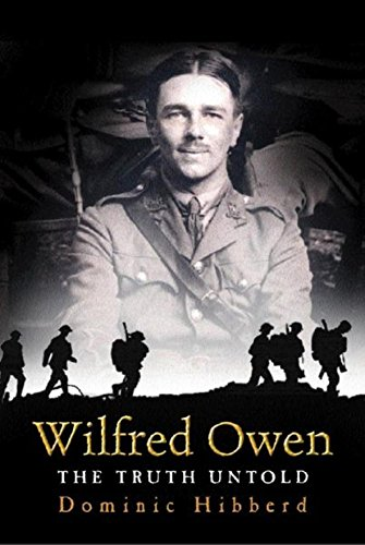 Wilfred Owen: A New Biography by Hibberd, Dominic Hardback Book The Cheap Fast