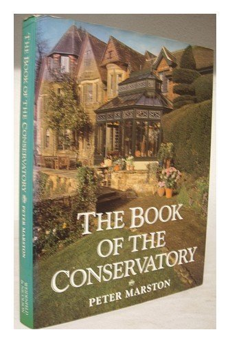 The Book of the Conservatory By Peter Marston