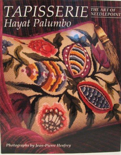 Tapisserie: Art of Needlepoint By Hayat Palumbo