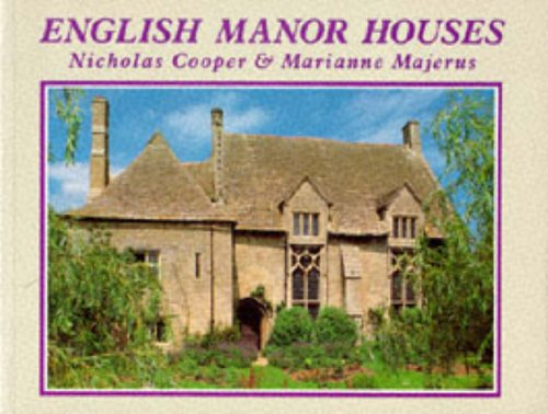 English Manor Houses By Nicholas Cooper