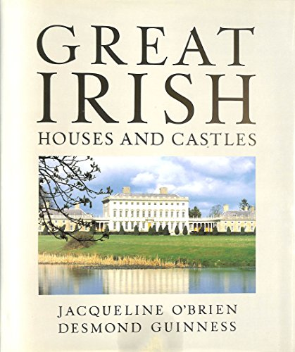 Great Irish Houses and Castles By Jacqueline O'Brien