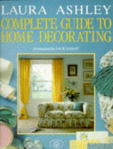 """Laura Ashley"" Complete Guide to Home Decorating By Deborah Evans"