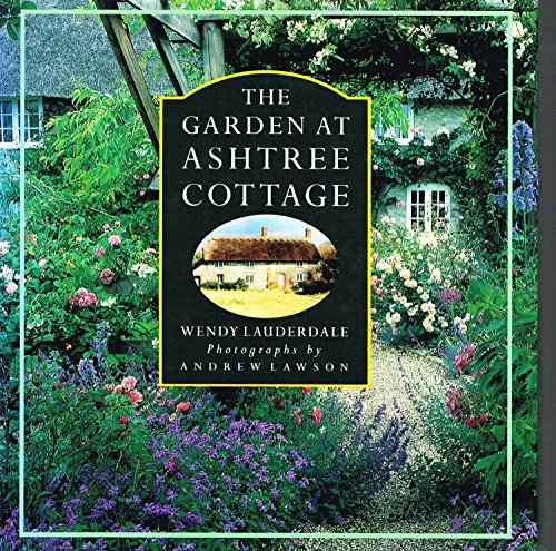 Garden at Ashtree Cottage By Wendy Lauderdale