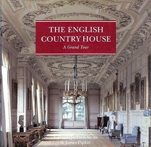 The English Country House By Gervase Jackson-Stops