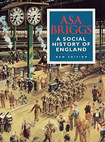 Social History of England By Asa Briggs