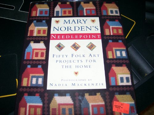 Mary Norden's Needlepoint By Mary Norden