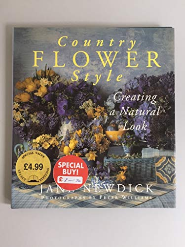 Country Flower Style By Jane Newdick