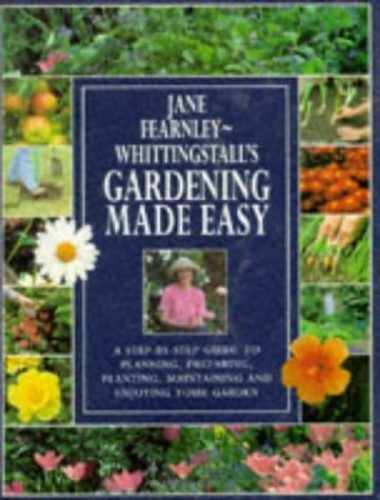 Gardening Made Easy By Jane Fearnley-Whittingstall