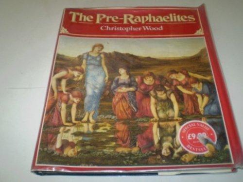 Pre-Raphaelites By Christopher Wood