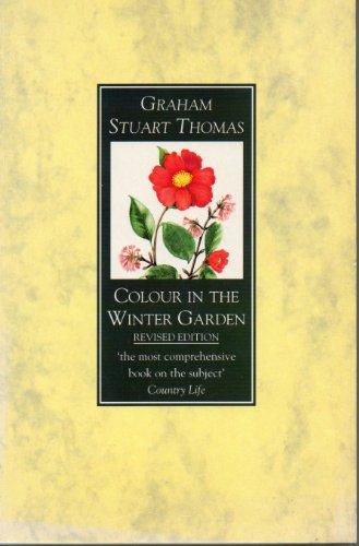 Colour in the Winter Garden By Graham Stuart Thomas