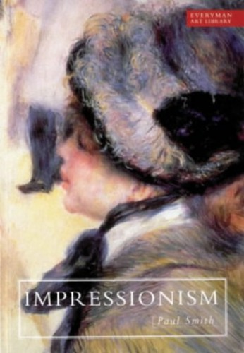 Art Library: Impressionism (Everyman Art Library) By Dr. Paul Smith