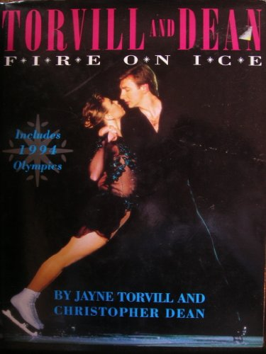Torvill and Dean By Jayne Torvill