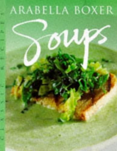 Soups By Arabella Boxer