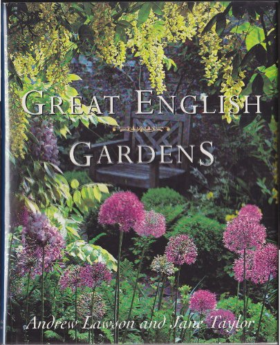 Great English Gardens By Andrew Lawson