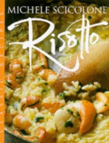 Risotto (Master Chefs) By Michele Scicolone