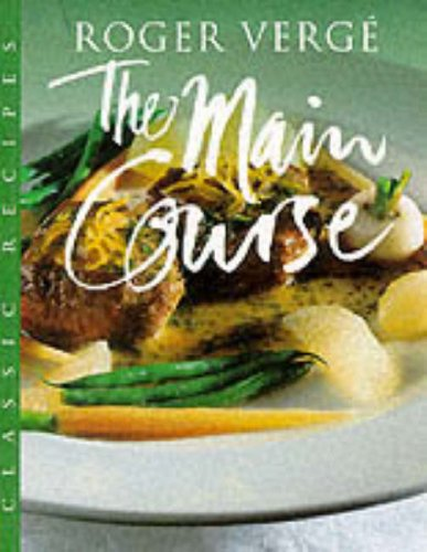 The Main Course By Roger Verge