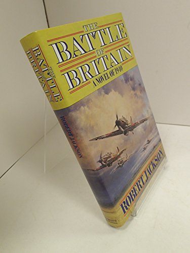 Battle of Britain By Robert Jackson