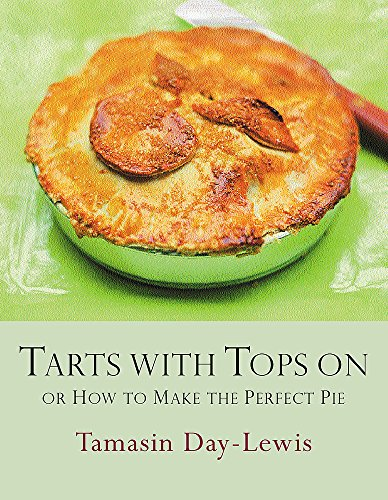 Tarts With Tops On By Tamasin Day-Lewis
