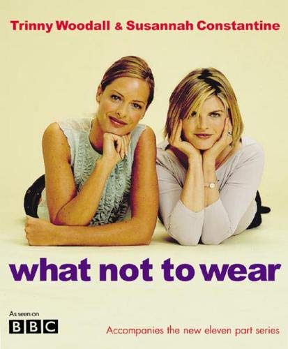 What Not To Wear By Susannah Constantine