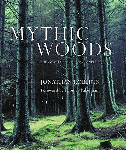 Mythic Woods By Jonathan Roberts