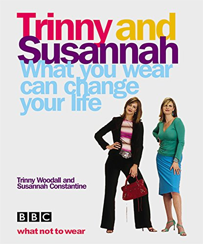 What You Wear Can Change Your Life By Susannah Constantine