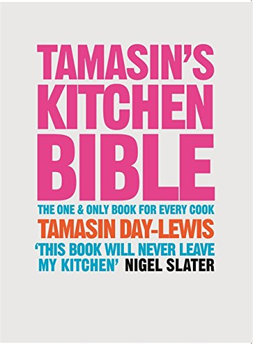 Tamasin's Kitchen Bible By Tamasin Day-Lewis
