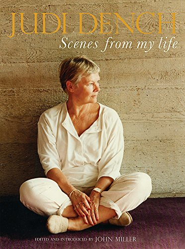 Scenes From My Life by Dame Judi Dench
