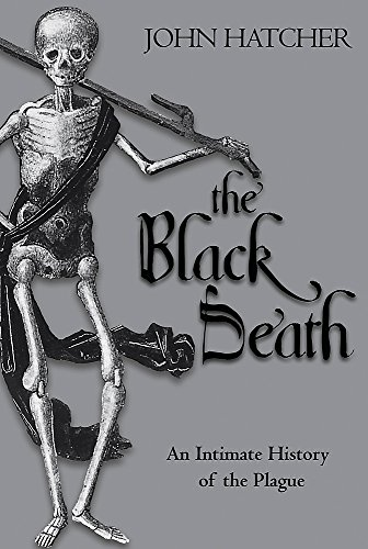 The Black Death By John Hatcher