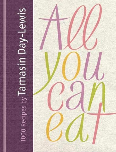 All You Can Eat By Tamasin Day-Lewis