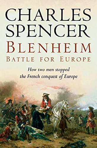 Blenheim: Battle for Europe by Earl Charles Spencer