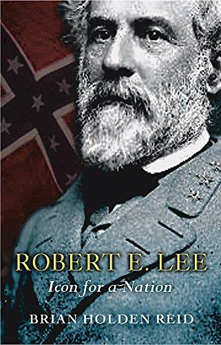 Robert E. Lee By Brian Holden Reid