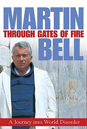 Through Gates of Fire By Martin Bell