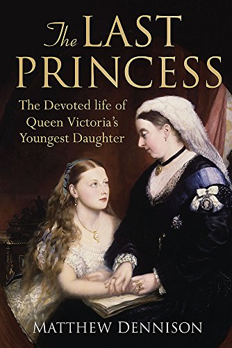 The Last Princess By Matthew Dennison