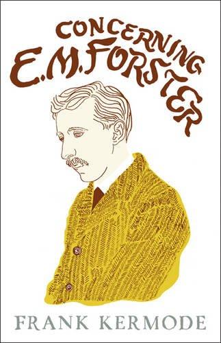 Concerning E.M. Forster par Sir Frank Kermode