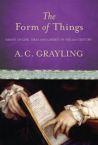 The Form of Things By A. C. Grayling