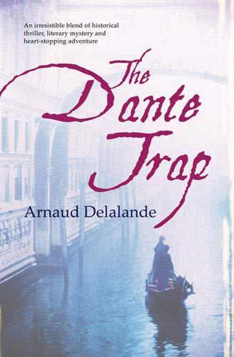 The Dante Trap By Arnaud Delalande