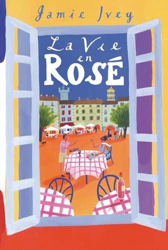 La Vie en Rose By Jamie Ivey