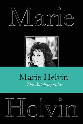 The Autobiography By Marie Helvin