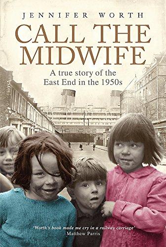 Call The Midwife By Jennifer Worth, SRN, SCM