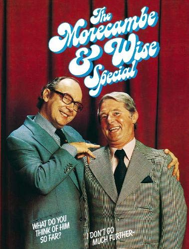 Morecambe and Wise Special By Eric Morecambe