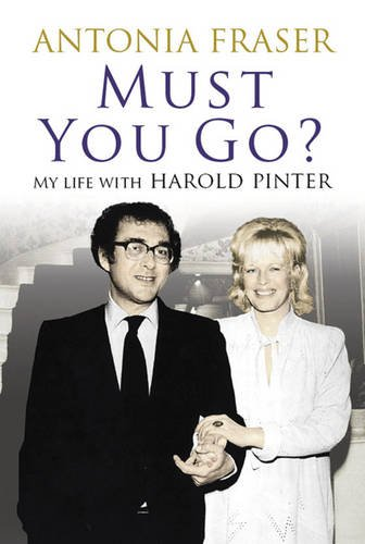 Must You Go? By Lady Antonia Fraser