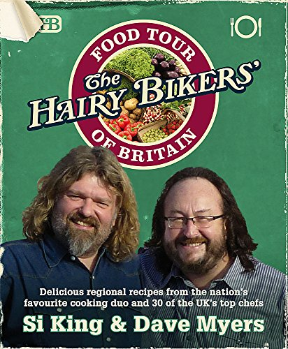 The Hairy Bikers Food Tour of Britain by Hairy Bikers