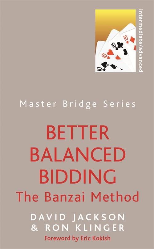 Better Balanced Bidding By David Jackson