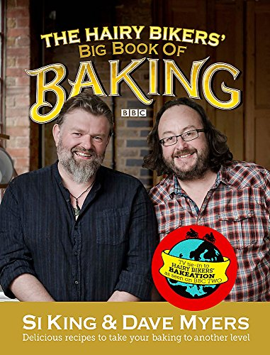 The Hairy Bikers' Big Book of Baking by Hairy Bikers