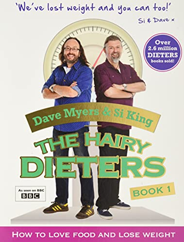 The Hairy Dieters: How to Love Food and Lose Weight by Dave Myers