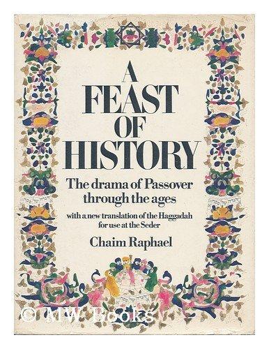Feast of History By Chaim Raphael