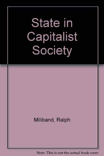 State in Capitalist Society By Ralph Miliband